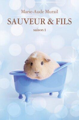 Couverture du livre : Sauveur et fils - Saison 1