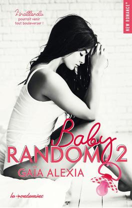 Couverture du livre : Baby random, Tome 2