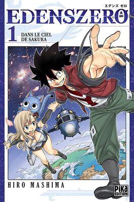 Couverture du livre : Edens Zero, Tome 1 : Dans le ciel de Sakura