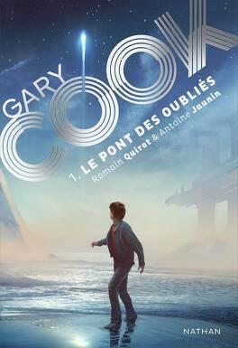 Couverture du livre : Gary Cook, Tome 1 : Le Pont des oubliés