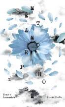 Métamorphose, Tome 5 : Ascension