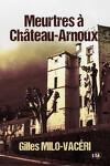 couverture Meurtres à château-Arnoux, Tome 1 : Automne sanglant