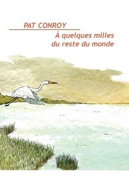 Couverture du livre : À quelques milles du reste du monde