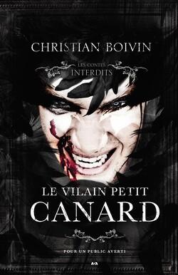 Couverture de Les Contes interdits : Le Vilain Petit Canard
