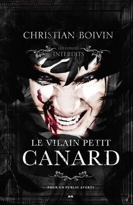 Couverture du livre : Les Contes interdits : Le Vilain Petit Canard