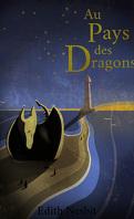 Au pays des Dragons