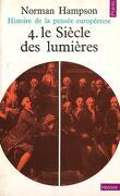 Histoire de la pensée européenne tome 4 : le Siècle des lumières