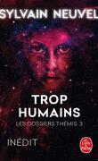 Les Dossiers Thémis, Tome 3 : Trop humains