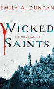 Something Dark and Holy, Tome 1 : Wicked Saints