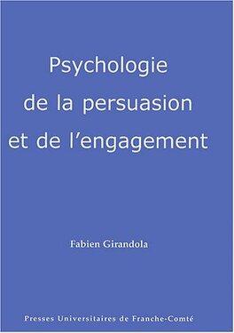 Couverture du livre : Psychologie de la persuasion et de l'engagement