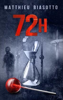 Couverture du livre : 72H