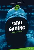 Les enquêtes de Logicielle : Fatal gaming
