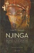 Njinga : Histoire d'une reine guerrière : 1582 - 1663