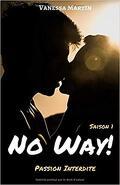 No Way! : Passion Interdite (Saison 1)