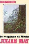 couverture La Saga des exilés, Tome 2 : Les Conquérants du Pliocène