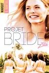 couverture Projet : Bridezilla