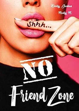 Couverture du livre : No Friend Zone