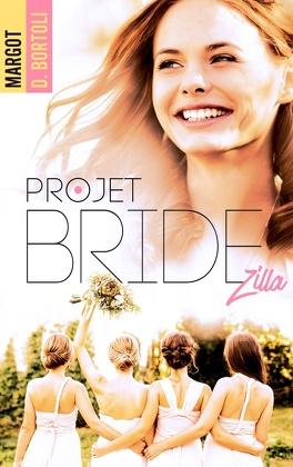 Couverture du livre : Projet : Bridezilla