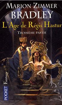 Couverture du livre : L'Âge de Régis Hastur, Troisième partie