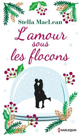 Couverture du livre : L'amour sous les flocons