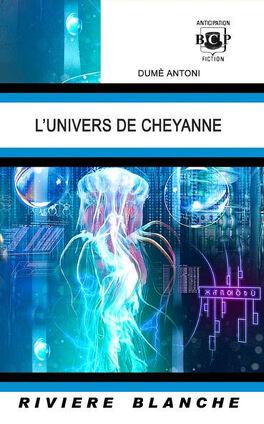 Couverture du livre : L'Univers de Cheyanne