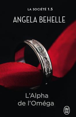 Couverture du livre : La Société, Tome 1,5 : L'Alpha de l'Omega