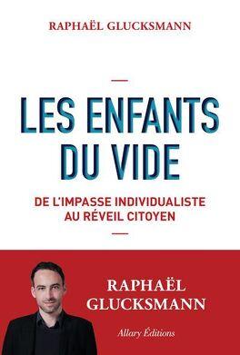 Couverture du livre : Les Enfants du vide - De l'impasse individualiste au réveil citoyen