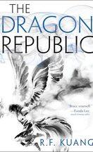 The Poppy War, Tome 2 : The Dragon Republic