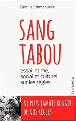 Couverture du livre : Sang tabou - Essai intime, social et culturel sur les règles