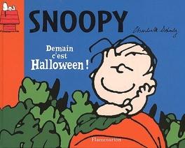 Snoopy Demain C Est Halloween Livre De Schulz Dominique