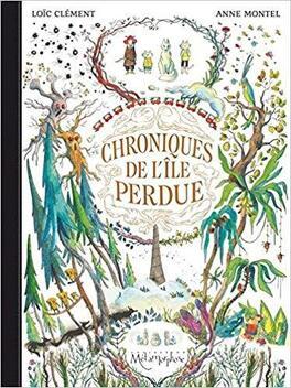 Couverture du livre : Chroniques de l'île perdue, Tome 1