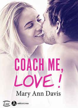 Couverture du livre : Coach me, LOVE !