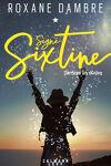 couverture Signé Sixtine, Tome 1 : Derrière les étoiles