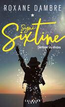 Signé Sixtine, tome 1 : Derrière les étoiles