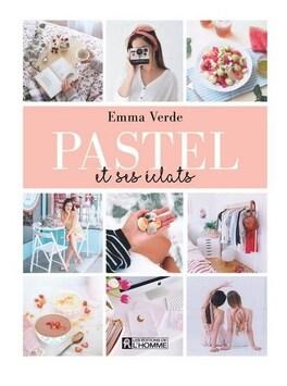 Couverture du livre : Pastel et ses éclats
