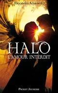 L'Amour Interdit, Tome 1 : Halo