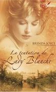 La Dynastie des De Warenne, Tome 9 : La Tentation de Lady Blanche