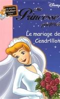 Ma Princesse préférée, tome 10 : Le mariage de Cendrillon