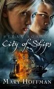Stravaganza, Tome 5 : La cité des vaisseaux