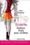 couverture Violette, Tome 2 : Fashion mais pas victime