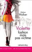 Violette, Tome 2 : Fashion mais pas victime