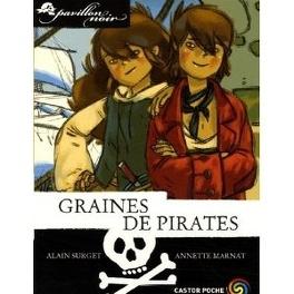 Couverture du livre : Pavillon noir, Tome 1 : Graines de pirates