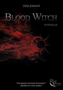 Couverture du livre : Blood Witch l'intégrale