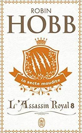 Couverture du livre : L'Assassin royal, Tome 8 : La Secte maudite