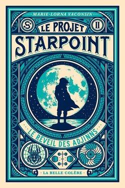 Couverture de Le Projet Starpoint, Tome 2 : Le Réveil des Adjinns