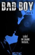 Bad Boy, Tome 1