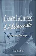 Complaintes d'adolescente les larmes d'un ange