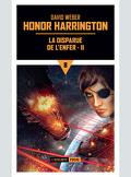 Honor Harrington, tome 8-2 : La Disparue de l'enfer