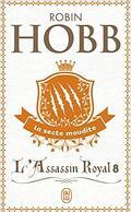 L'Assassin royal, Tome 8 : La Secte maudite