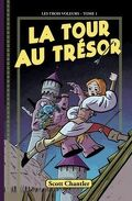 Les trois voleurs, Tome 1: La tour au trésor